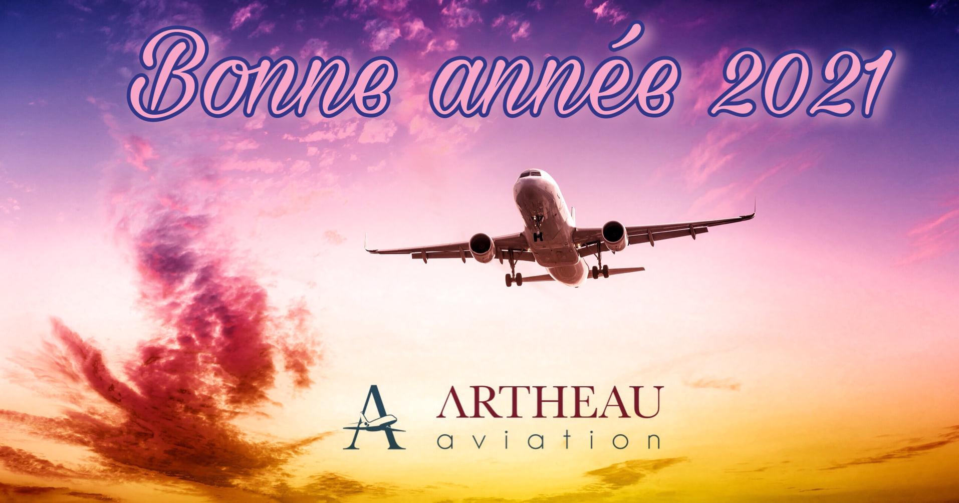Artheau Aviation vous souhaite une bonne année 2021 !