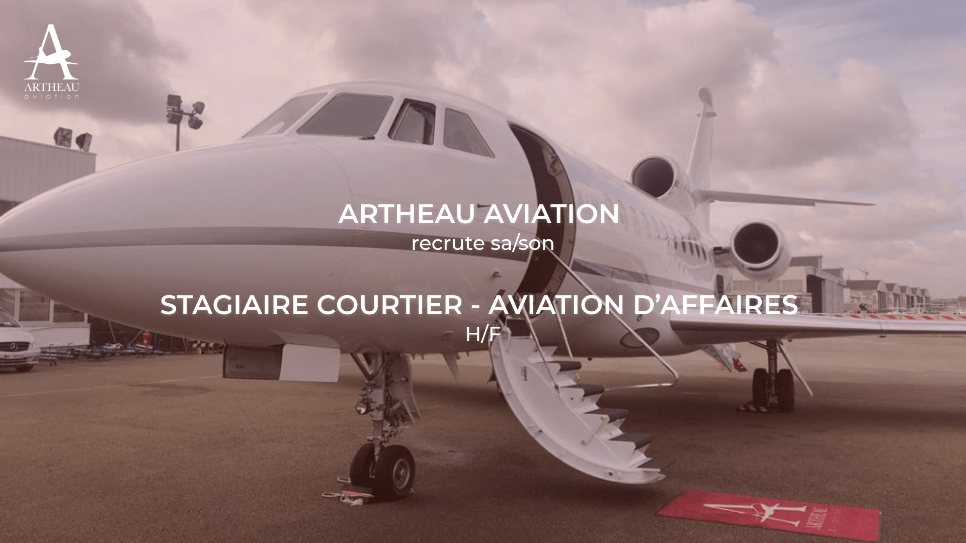 Artheau Aviation cherche sa/son futur Stagiaire Courtier – Aviation d'Affaires (H/F)